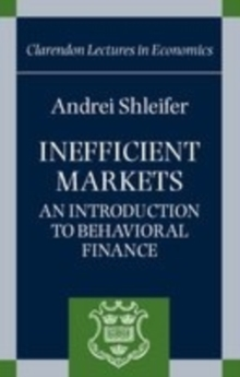 Inefficient Markets : An Introduction to Behavioral Finance, Paperback Book