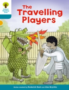 Oxford Reading Tree Biff, Chip and Kipper Stories Decode and Develop: Level 9: The Travelling Players, Paperback Book