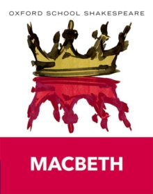 Oxford School Shakespeare: Macbeth, Paperback Book