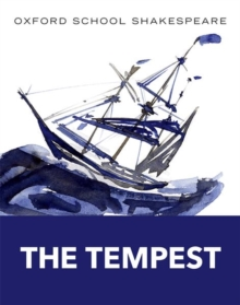 Oxford School Shakespeare: The Tempest, Paperback Book