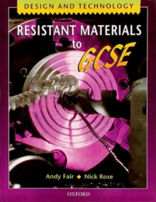 Design and Technology: Resistant Materials to GCSE, Paperback Book