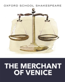 Oxford School Shakespeare: Merchant of Venice, Paperback Book
