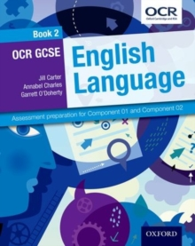 OCR GCSE English Language: Student Book 2 : Assessment preparation for Component 01 and Component 02, Paperback Book