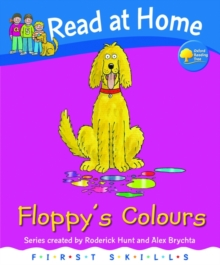 Read at Home: First Skills: Floppy's Colours, Hardback Book