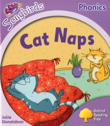 Oxford Reading Tree: Level 1+: More Songbirds Phonics : Cat Naps, Paperback Book