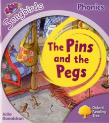 Oxford Reading Tree: Level 1+: More Songbirds Phonics : The Pins and the Pegs, Paperback Book