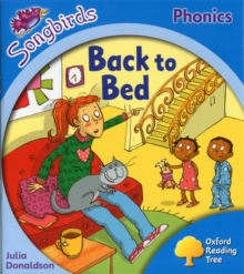 Oxford Reading Tree: Level 3: More Songbirds Phonics : Back to Bed, Paperback Book