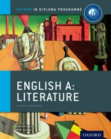 IB English A Literature Course Book: Oxford IB Diploma Programme, Paperback Book