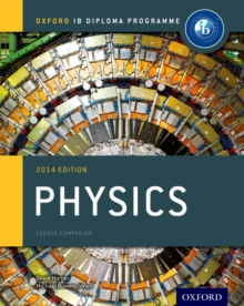 IB Physics Course Book: Oxford IB Diploma Programme, Paperback Book