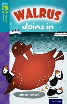 Oxford Reading Tree TreeTops Fiction: Level 9 More Pack A: Walrus Joins In, Paperback Book