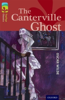 Oxford Reading Tree TreeTops Classics: Level 15: The Canterville Ghost, Paperback Book