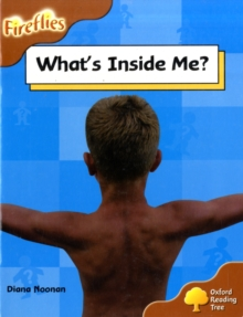 Oxford Reading Tree: Level 8: Fireflies: What's Inside Me?, Paperback Book