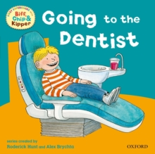Oxford Reading Tree: Read with Biff, Chip & Kipper First Experiences Going to Dentist, Paperback Book