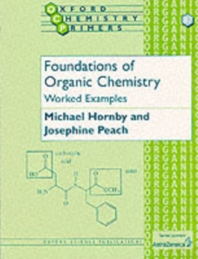 Foundations of Organic Chemistry: Worked Examples, Paperback Book