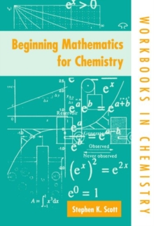 Beginning Mathematics for Chemistry, Paperback Book