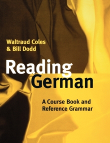 Reading German : A Course Book and Reference Grammar, Paperback Book