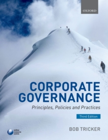 Corporate Governance : Principles, Policies, and Practices, Paperback Book