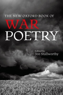 The New Oxford Book of War Poetry, Hardback Book