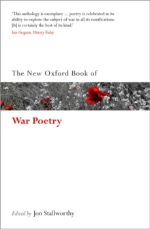 The New Oxford Book of War Poetry, Paperback Book