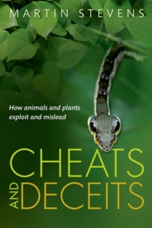 Cheats and Deceits : How Animals and Plants Exploit and Mislead, Hardback Book