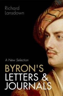 Byron's Letters and Journals : A New Selection, Hardback Book