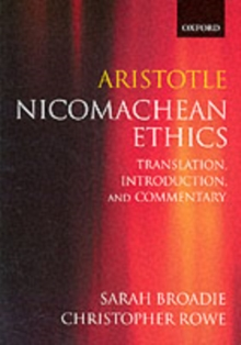 Aristotle: Nicomachean Ethics : Translation, Introduction, Commentary, Paperback Book