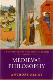 Medieval Philosophy : A New History of Western Philosophy, Volume 2, Paperback Book