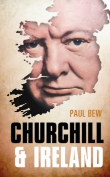 Churchill and Ireland, Hardback Book