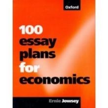 100 Essay Plans for Economics, Paperback Book