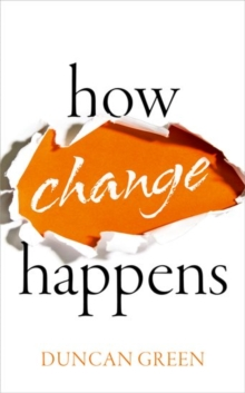 How Change Happens, Hardback Book