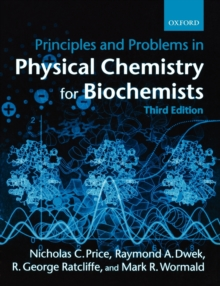 Principles and Problems in Physical Chemistry for Biochemists, Paperback Book