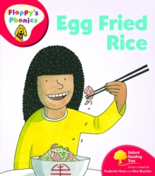 Oxford Reading Tree: Level 4: Floppy's Phonics: Egg Fried Rice, Paperback Book