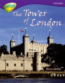 Oxford Reading Tree: Level 11:Treetops Non-Fiction: The Tower of London, Paperback Book