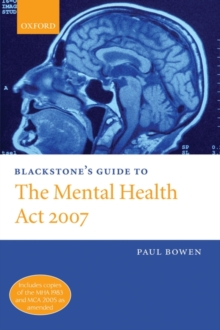 Blackstone's Guide to the Mental Health Act 2007, Paperback Book