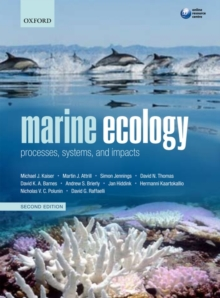 Marine Ecology : Processes, Systems, and Impacts, Paperback Book