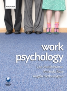 Work Psychology : An Introduction to Human Behaviour in the Workplace, Paperback Book