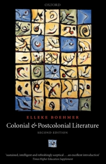 Colonial and Postcolonial Literature : Migrant Metaphors, Paperback Book