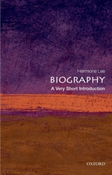 Biography: A Very Short Introduction, Paperback Book
