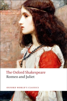 Romeo and Juliet: The Oxford Shakespeare, Paperback Book