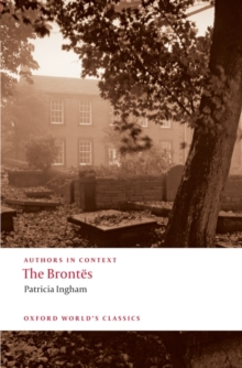 The Brontes (Authors in Context), Paperback Book