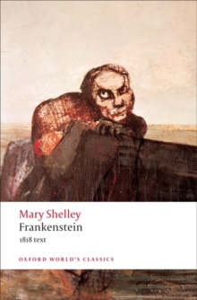 Frankenstein : or `The Modern Prometheus': The 1818 Text, Paperback Book