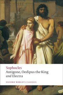 Antigone; Oedipus the King; Electra, Paperback Book