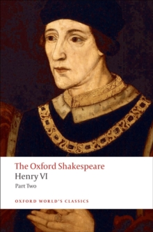 Henry VI, Part Two: The Oxford Shakespeare, Paperback Book