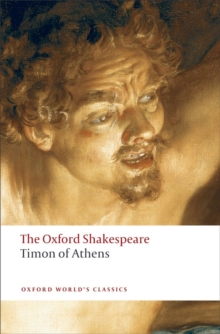 Timon of Athens: The Oxford Shakespeare, Paperback Book