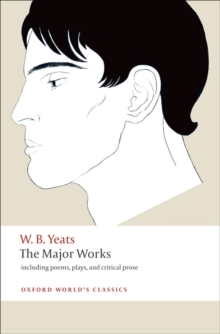 The Major Works : Including Poems, Plays, and Critical Prose, Paperback Book
