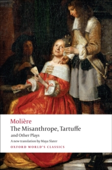 The Misanthrope, Tartuffe, and Other Plays, Paperback Book