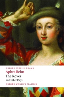 The Rover and Other Plays, Paperback Book