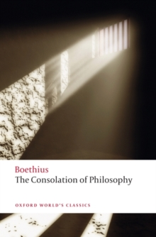 The Consolation of Philosophy, Paperback Book