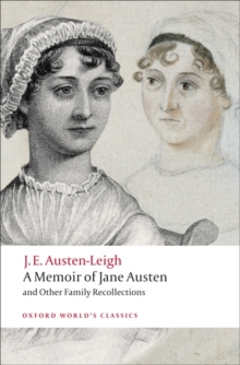 A Memoir of Jane Austen : and Other Family Recollections, Paperback Book