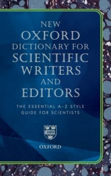 Oxford Dictionary for Scientific Writers and Editors, Hardback Book